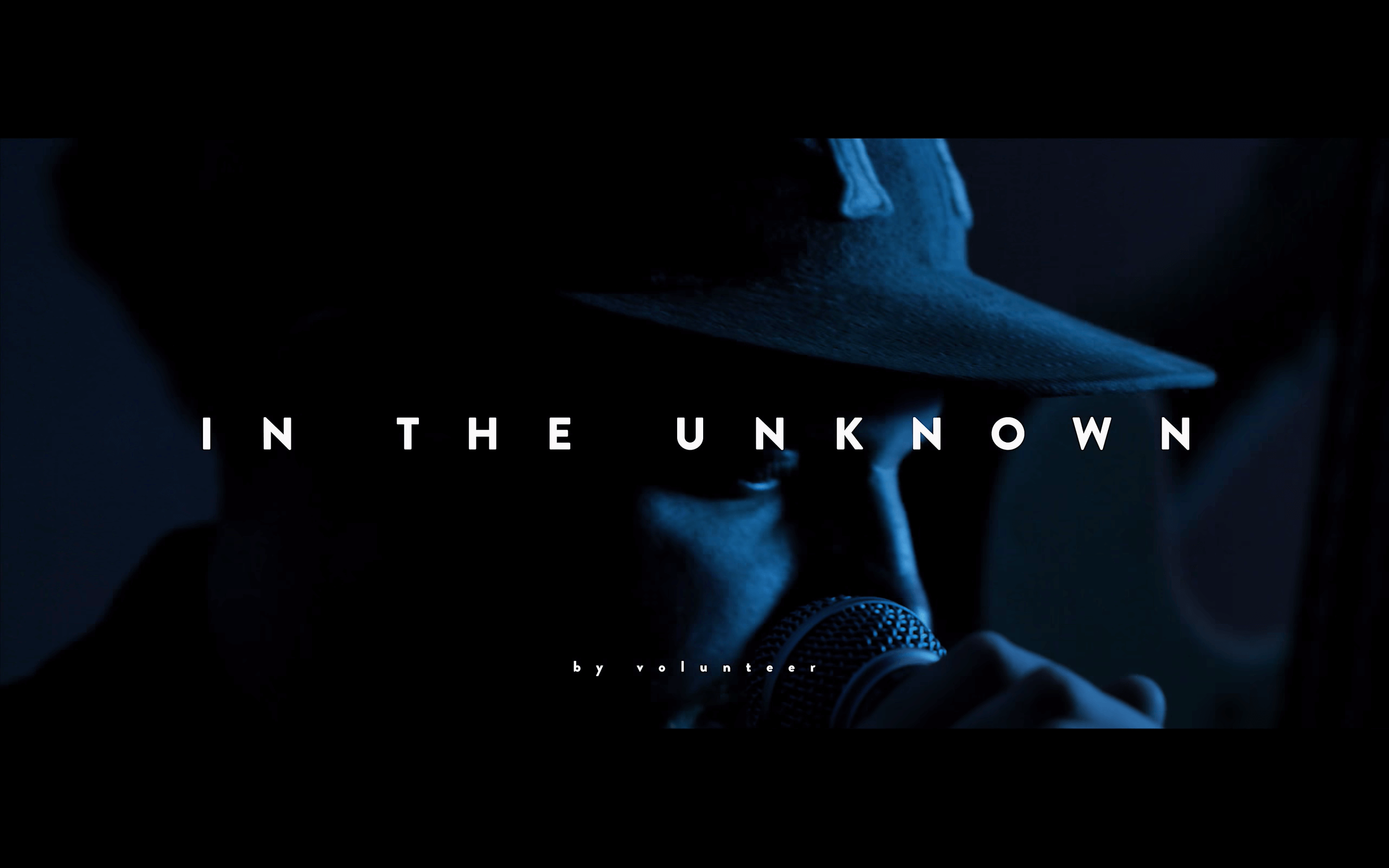 In the Unknown (Music Video)